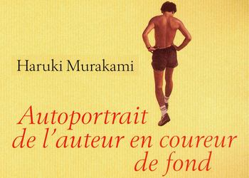 """Autoportrait de l'auteur en coureur de fond"" de Haruki Murakami"