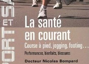 Photo de La santé en courant, un ouvrage du Docteur Nicolas Bompard