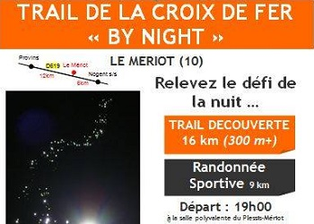 Trail de la croix de fer by night