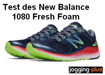 Test des New Balance 1080 fresh Foam par Jogging-Plus