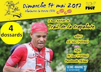 4 dossards pour le Trail de la Crapahute 2017 (Seine et Marne)