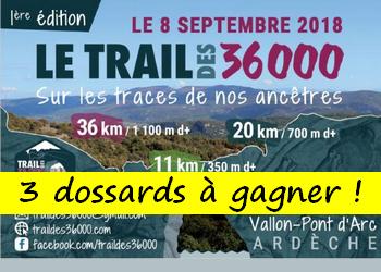 3 dossards Trail des 36000 - 2018 (Ardèche)