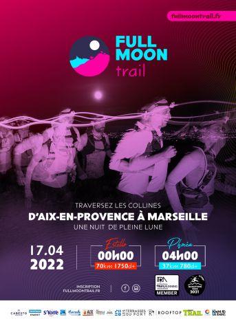 Calendrier Trail Paca 2022 Full Moon Trail 2022 | Jogging Plus : Course à pied, du running au