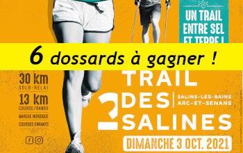 6 dossards Trail des 2 salines 2021 (Doubs)