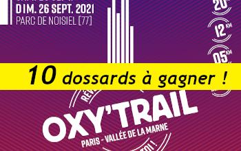 10 dossards Oxy Trail 2021 (Seine et Marne)