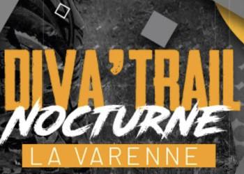 Diva'Trail Nocturne de La Varenne